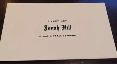 Jonah hill's card that he passes out to fans instead of taking a photo or signing at autograph 1