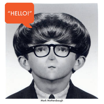 "MARK MOTHERSBAUGH ""Hello, My Good Friend""  DETAILS Event: RECORD STORE DAY 2016  Release Date: 4/16/2016 Format: 12"" Vinyl Label: Mut Muz Quantity: 3000 Release type: RSD Exclusive Release MORE INFO New music from DEVO's Mark Mothersbaugh on limited edition one sided 12"" vinyl! B side has an etching of artwork that Mark did as a kid.  ""Hello, My Good Friend"""
