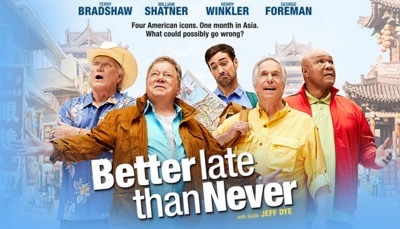 better late than never poster key art