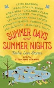 Summer days & Summer Nights