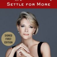 Settle for More (Signed Book) by Megyn Kelly