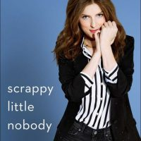 Anna Kendrick's book Scrappy Little Nobody