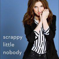 Anna Kendrick's book Scrappy Little Nobody