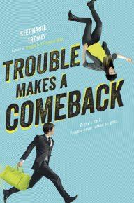 trouble-makes-a-comeback