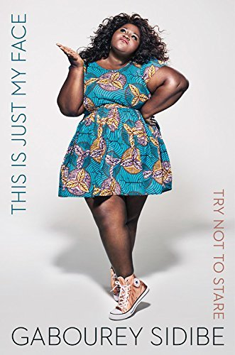 This Is Just My Face By Gabourey Sidibe signed book