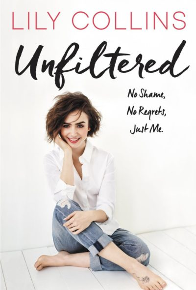 lily collins unfiltered signed booklily collins unfiltered signed book