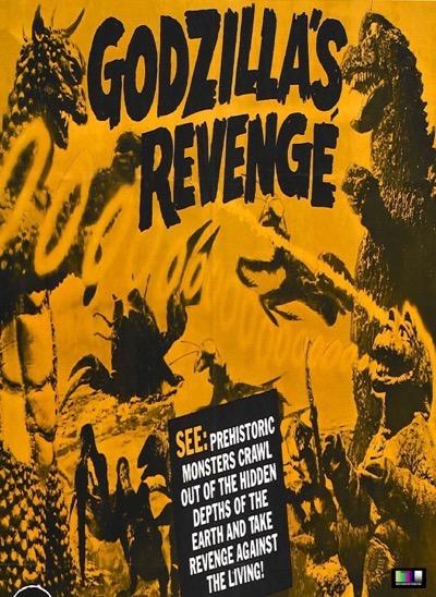 GODZILLA'S REVENGE poster godzilla get down comet tv
