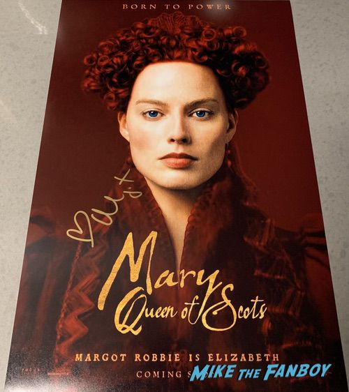 MArgot Robbie Signed Autograph Mary Queen Of Scotts Poster