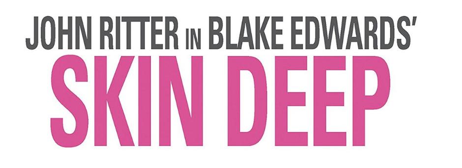 blake edwards skin deep logo poster