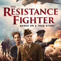 Shout Studios The Resistance Fighter Is On Demand and Home Entertainment August 4, 2020! Check Out All The Info Here!