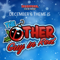 Deadpool's Taking Over Your Loot Crate Holiday!